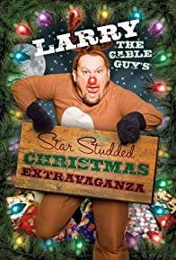 Primary photo for Larry the Cable Guy's Star-Studded Christmas Extravaganza