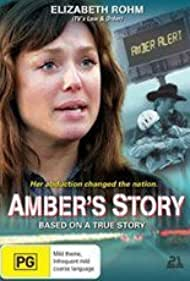 Elisabeth Röhm in Amber's Story (2006)