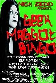 Geek Maggot Bingo or The Freak from Suckweasel Mountain(1983) Poster - Movie Forum, Cast, Reviews