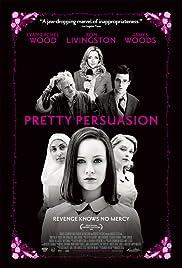 Pretty Persuasion (2005) 1080p