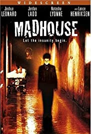 Madhouse (2004) Poster - Movie Forum, Cast, Reviews