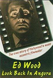 Ed Wood: Look Back in Angora (1994) Poster - Movie Forum, Cast, Reviews