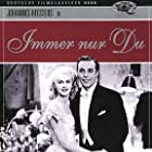 Ruth Buchardt and Johannes Heesters in Immer nur Du (1941)