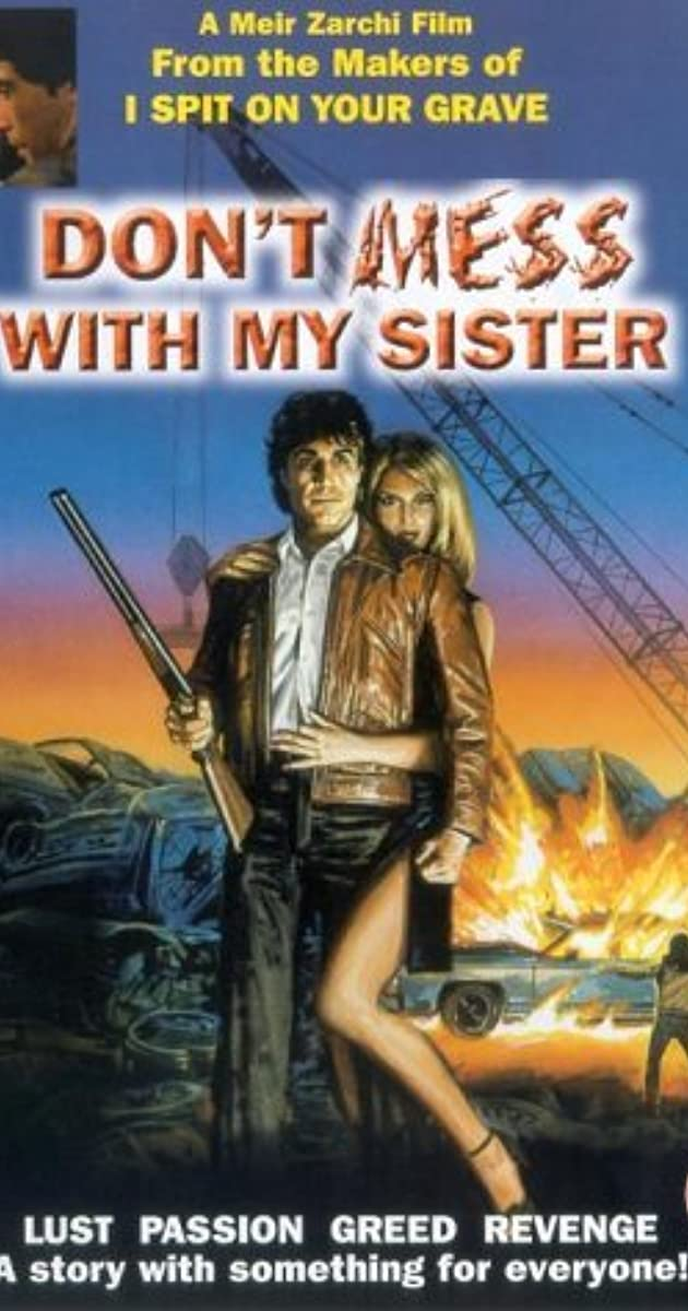 Don\'t Mess with My Sister! (1985) - IMDb