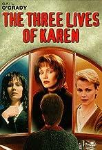 The Three Lives of Karen