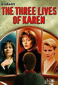 Primary photo for The Three Lives of Karen