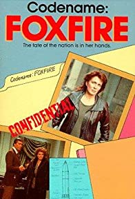 Primary photo for Code Name: Foxfire