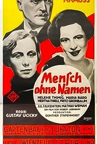 Hertha Thiele, Julius Falkenstein, Fritz Grünbaum, Werner Krauss, Helene Thimig, Gustav Ucicky, and Mathias Wieman in Mensch ohne Namen (1932)