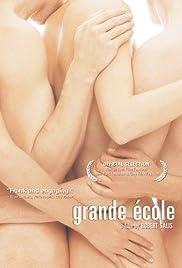 Grande école(2004) Poster - Movie Forum, Cast, Reviews