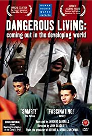 Dangerous Living: Coming Out in the Developing World Poster