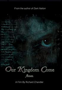 Watch all movie trailers Our Kingdom Come by [640x480]