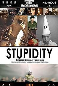 Primary photo for Stupidity