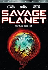 Savage Planet (2007) Poster - Movie Forum, Cast, Reviews