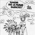 Touche pas à la femme blanche (1974)