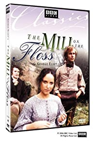 Primary photo for The Mill on the Floss