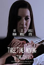 Three Times Moving: A Time to Lie Poster