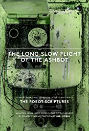 The Long Slow Flight of the Ashbot Poster