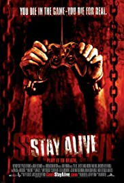 Stay Alive (2006) Poster - Movie Forum, Cast, Reviews