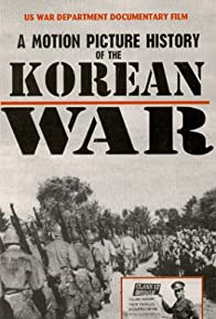 Primary photo for The Korean War