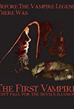 The First Vampire: Don't Fall for the Devil's Illusions