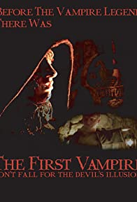 Primary photo for The First Vampire: Don't Fall for the Devil's Illusions