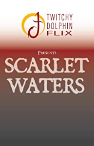 Movies no download Scarlet Waters by none [480x640]