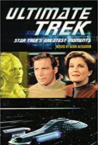 Primary photo for Ultimate Trek: Star Trek's Greatest Moments