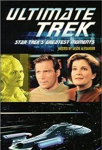 Primary photo for Ultimate Trek: Star Trek's Greatest Moments