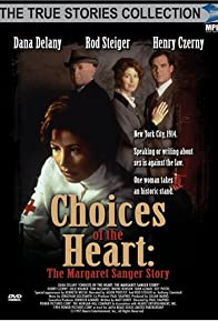 Primary photo for Choices of the Heart: The Margaret Sanger Story