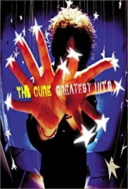 The Cure: Greatest Hits(2001) Poster - Movie Forum, Cast, Reviews