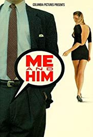 Me and Him (1988) Poster - Movie Forum, Cast, Reviews