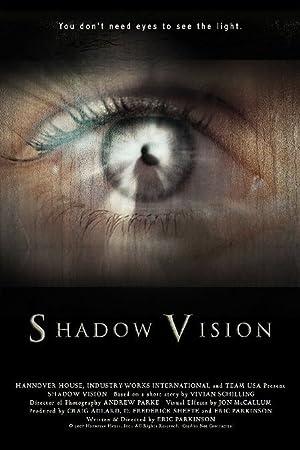 Thriller Shadow Vision Movie