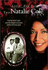 Primary photo for Livin' for Love: The Natalie Cole Story
