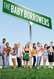 The Baby Borrowers Poster - TV Show Forum, Cast, Reviews