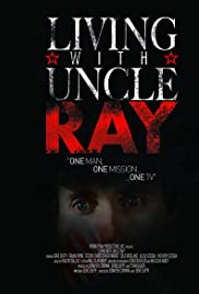 Living with Uncle Ray (2006) ONLINE SEHEN