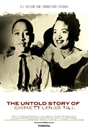 The Untold Story of Emmett Louis Till Poster