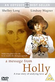 Primary photo for A Message from Holly