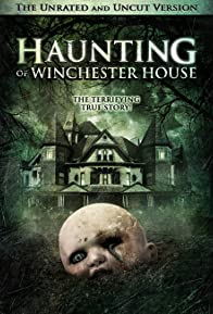 Primary photo for Haunting of Winchester House