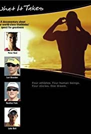 What It Takes: A Documentary About 4 World Class Triathletes' Quest for Greatness Poster