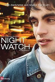 Ronda nocturna (2005)