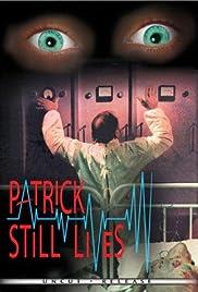 Patrick Still Lives(1980) Poster - Movie Forum, Cast, Reviews