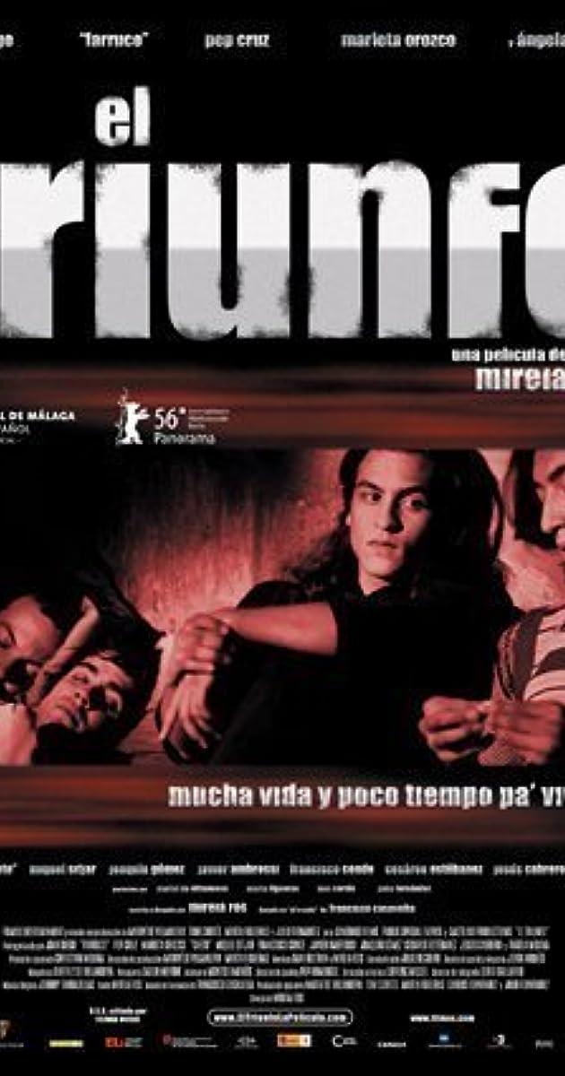El triunfo (2006) - IMDb
