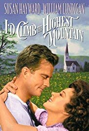 I'd Climb the Highest Mountain (1951) Poster - Movie Forum, Cast, Reviews