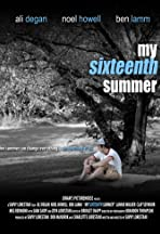 My Sixteenth Summer