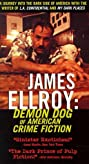 James Ellroy: Demon Dog of American Crime Fiction (1998) Poster