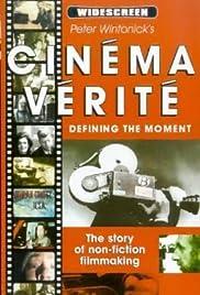 Cinéma Vérité: Defining the Moment Poster