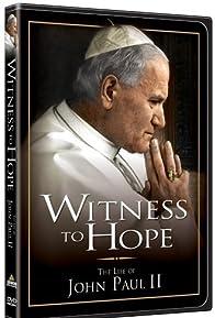 Primary photo for Witness to Hope: The Life of Karol Wojtyla, Pope John Paul II