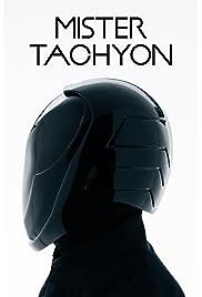 Mister Tachyon