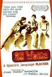 25 Watts(2001) Poster - Movie Forum, Cast, Reviews