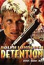 Dolph Lundgren in Detention (2003)